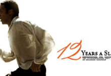 "Photo of ""12 Χρόνια Σκλάβος"", όταν η αξιοπρέπεια δεν κρατιέται με αλυσίδες (video)"